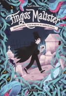 Fingus Malister Tome 1, Ariel Holzl